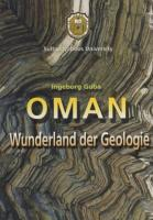 OMAN Wunderland der Geologie