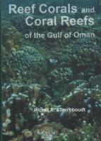 Reef Corals and Coral Reefs of the Gulf of Oman